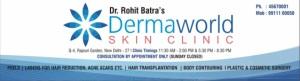Dr.Rohit Batra' DermaWorld Skin Clinic